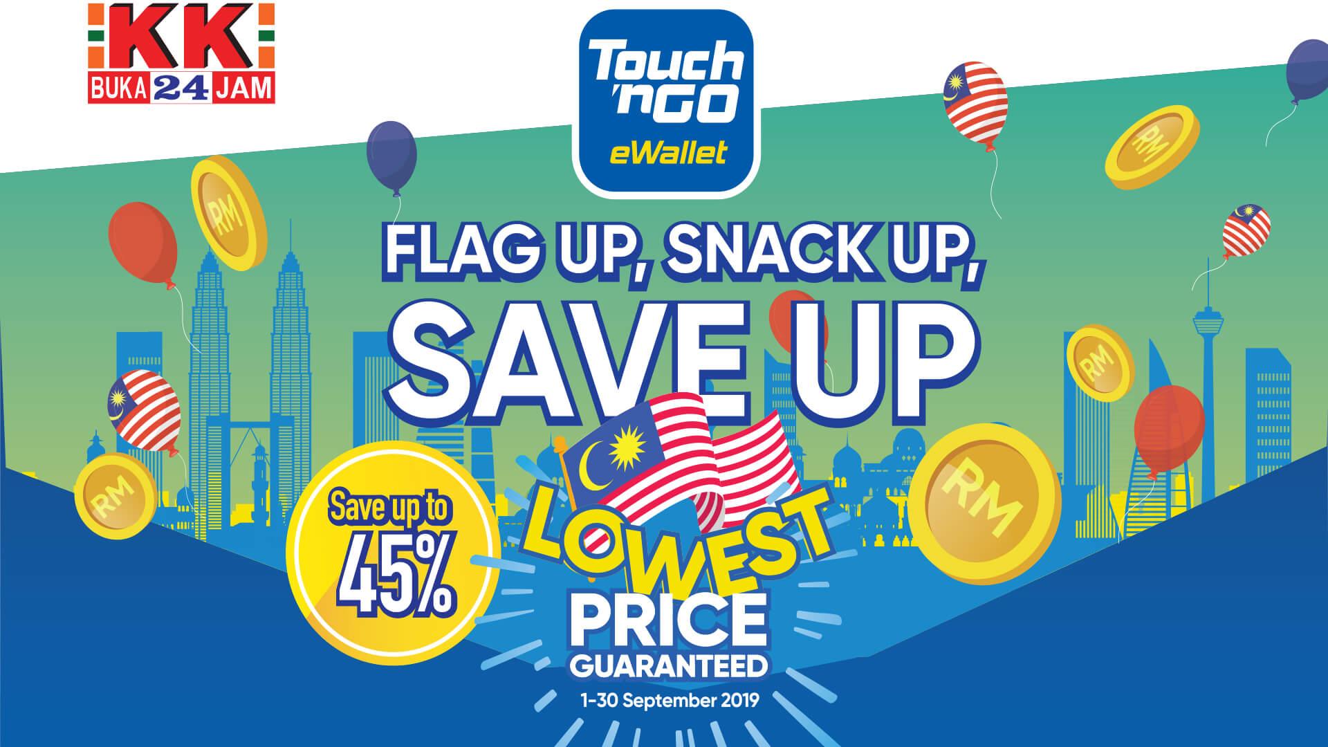 KK SUPER MART – Flag Up, Snack Up, Save Up Campaign